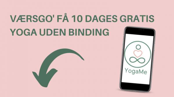 Copy of VÆRSGO' FÅ 10 DAGES GRATIS YOGA UDEN BINDING